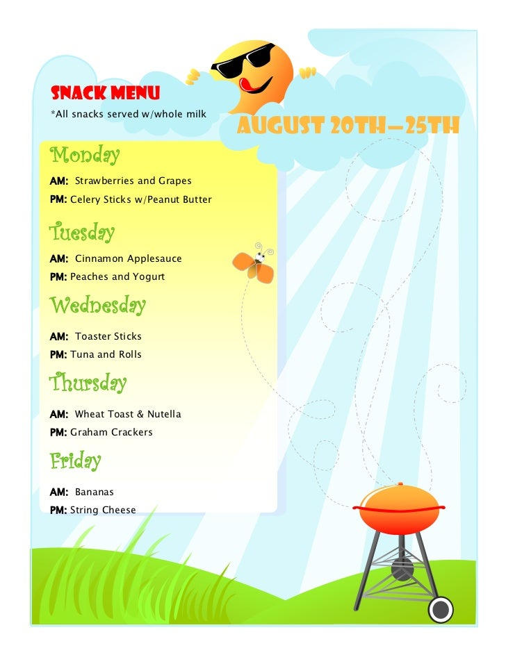 Snack Menu*All snacks served w/whole milk                                    August 20th—25thMondayAM: Strawberries and Gr...