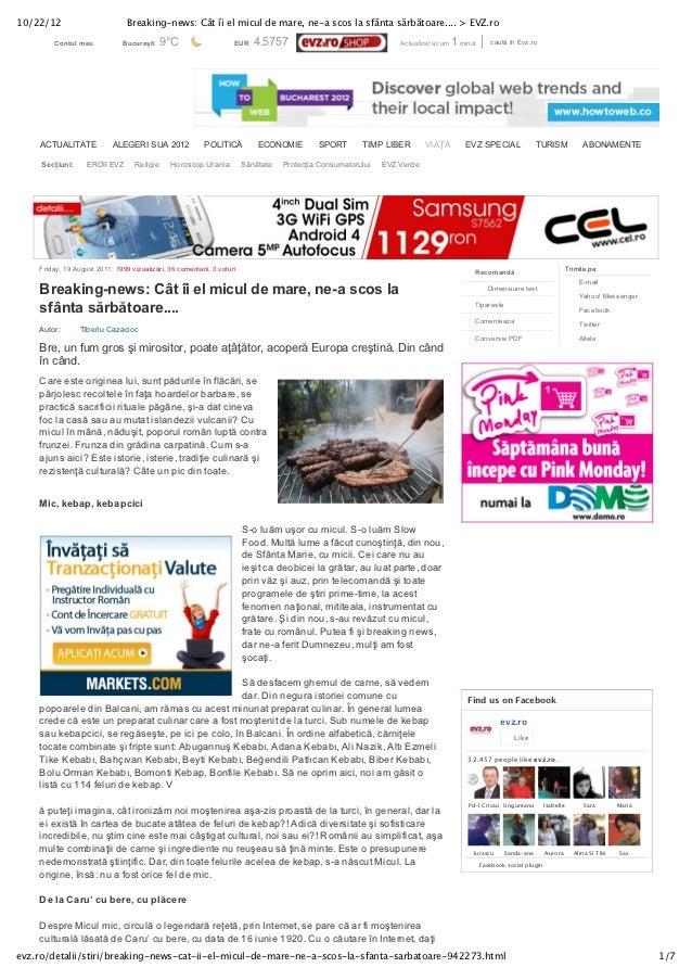 10/22/12                        Breaking-news: Cât îi el micul de mare, ne-a scos la sfânta sărbătoare.... > EVZ.ro       ...