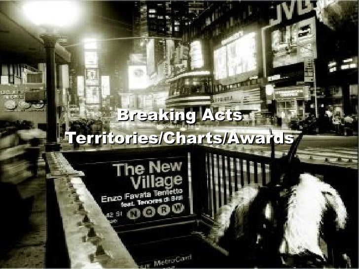 Breaking Acts Territories/Charts/Awards