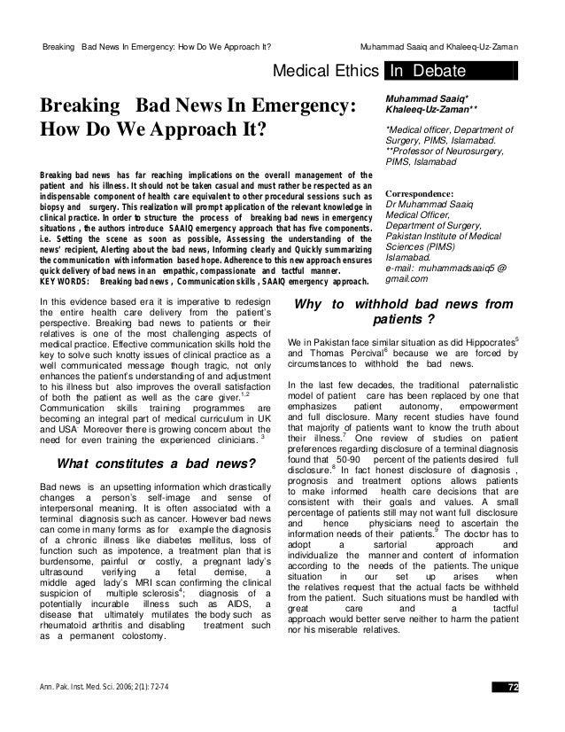 Breaking Bad News In Emergency: How Do We Approach It? Muhammad Saaiq and Khaleeq-Uz-Zaman Medical Ethics In Debate Breaki...