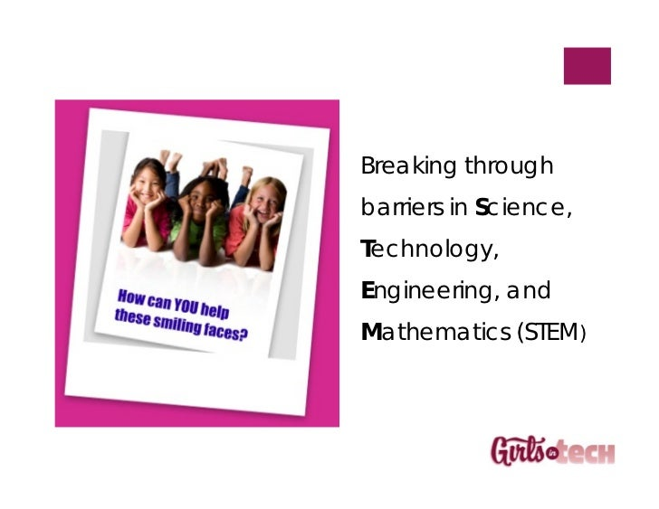 Breaking throughbarriers in Science,Technology,Engineering, andMathematics (STEM)