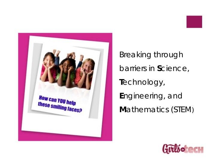 Breaking throughbarriers in Science,Technology,Engineering, andMathematics (STEM)