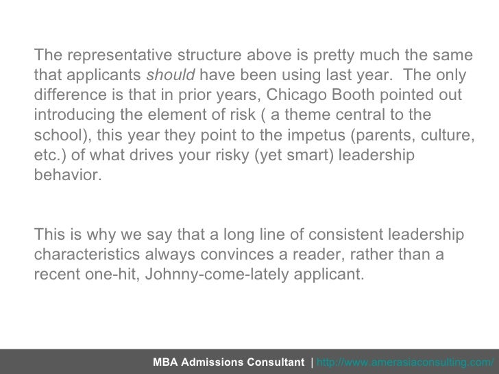 chicago booth mba essays 2011 The following essay topic analysis examines chicago booth mba admissions essays for the 2018-2019 admissions season you can also review essay topic analyses for all other the leading mba programs as well as general essay tips to further aid you in developing your admissions essays.