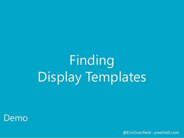 Breaking down display templates in sharepoint 2013 for Create display template sharepoint 2013