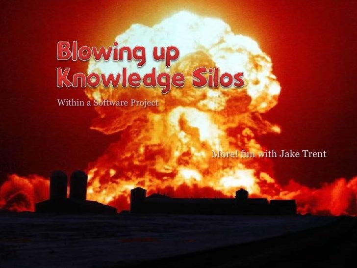 Breaking Down Knowledge Silos Slide 2