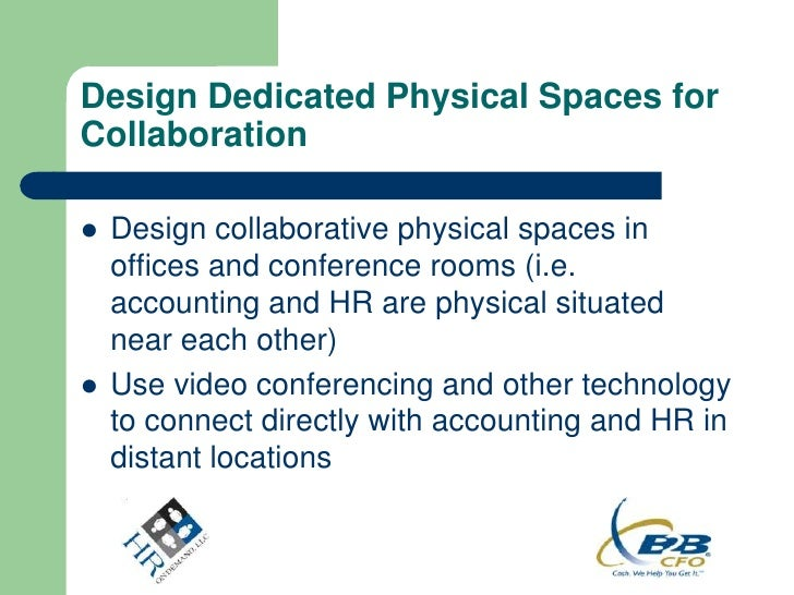 Design Dedicated Physical Spaces forCollaboration   Design collaborative physical spaces in    offices and conference roo...