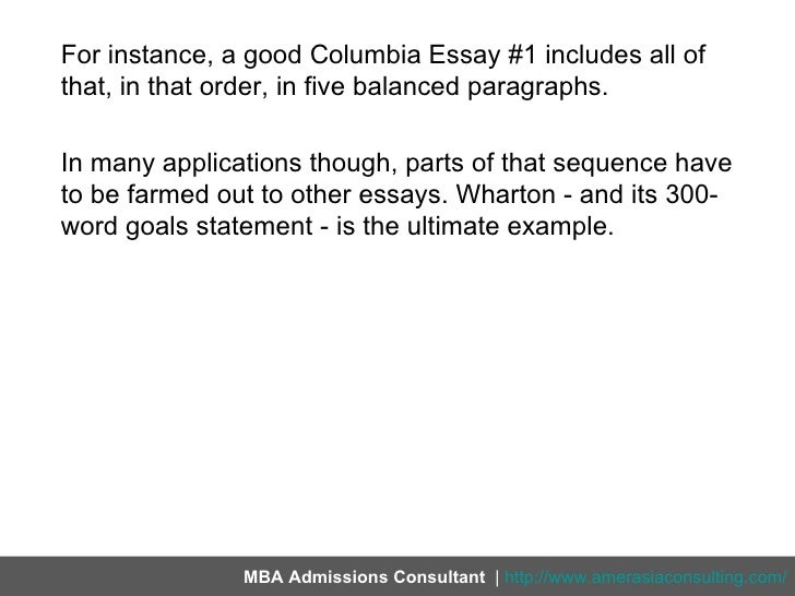 why columbia mba essay Columbia business school has again changed their mba application essay set those applying for january and august 2014 entry will find that they are likely to spend as much time thinking.