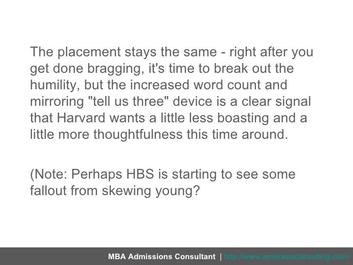 hbs essay questions 2012 The details this is the hbs essay decimator, to get full feedback for your work on harvard business school's single mba essay this essay decimator includes two review cycles on one harvard essay up to 1,000 words.