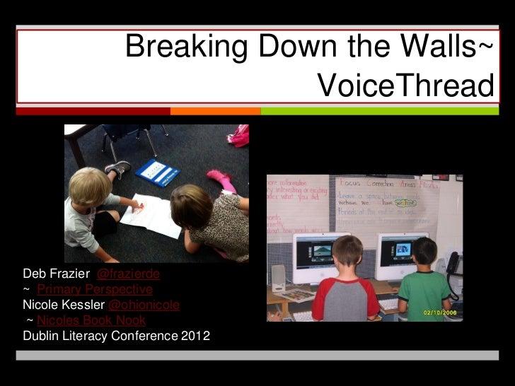 ↗                Breaking Down the Walls~                            VoiceThreadDeb Frazier @frazierde~ Primary Perspectiv...