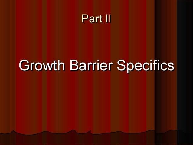 GROWTH BARRIERS….. (Carl George & Warren Bird,GROWTH BARRIERS….. (Carl George & Warren Bird, Breaking Growth BarriersBreak...