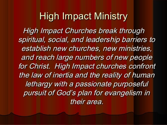 High Impact MinistryHigh Impact Ministry High Impact Churches break throughHigh Impact Churches break through spiritual, s...