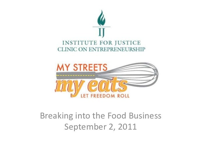 Breaking into the Food Business      September 2, 2011