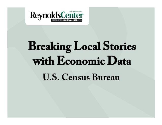 Title SlideBreaking Local Storieswith Economic DataU.S. Census Bureau