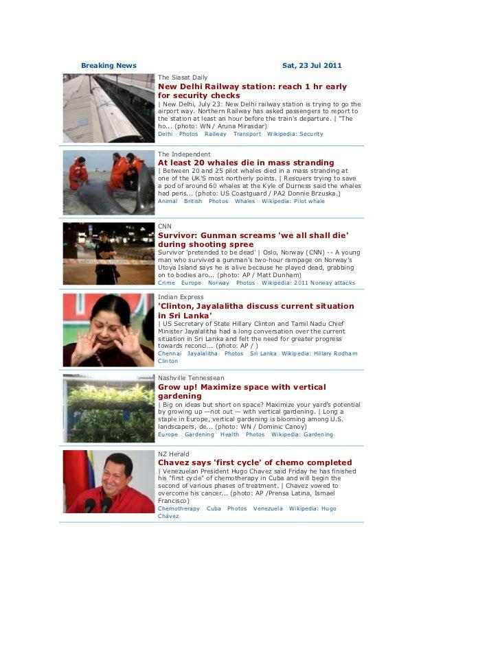 Breaking NewsSat,23Jul2011left0The Siasat DailyNew Delhi Railway station: reach 1 hr early for security checks| New De...