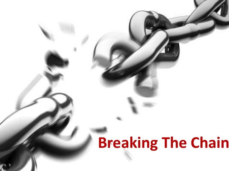 Breaking The Chains<br />
