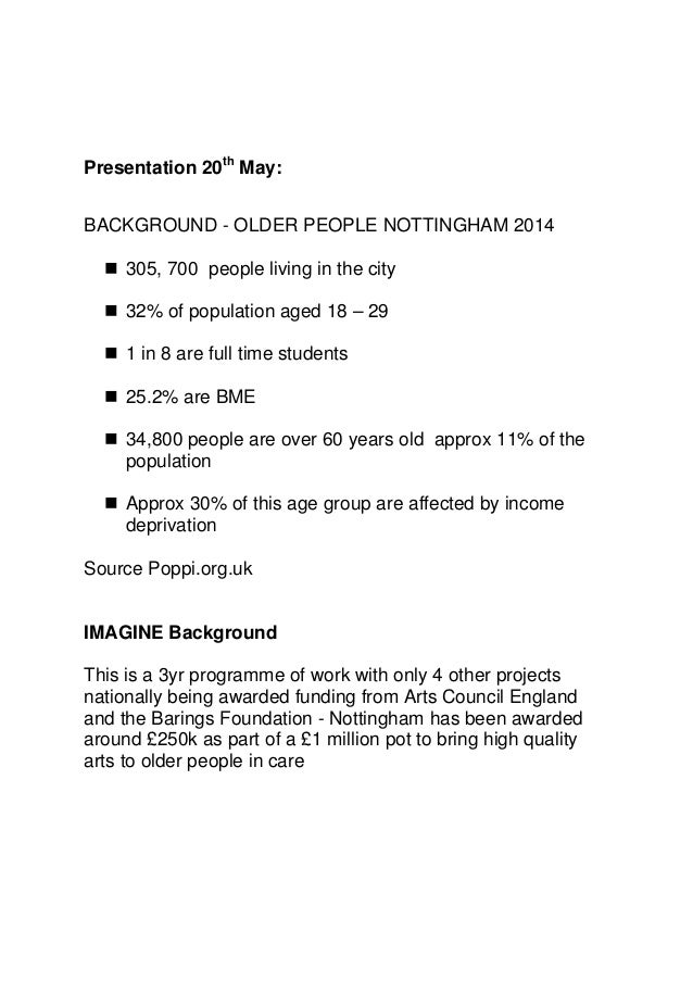Presentation 20th May: BACKGROUND - OLDER PEOPLE NOTTINGHAM 2014  305, 700 people living in the city  32% of population ...