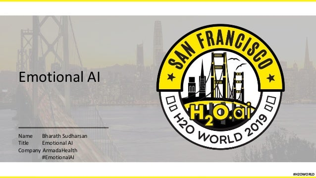 Emotional AI Name Bharath Sudharsan Title Emotional AI Company ArmadaHealth #EmotionalAI #H2OWORLD