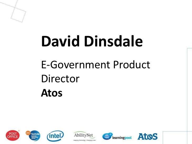 David DinsdaleE-Government ProductDirectorAtos