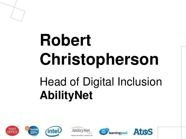 RobertChristophersonHead of Digital InclusionAbilityNet