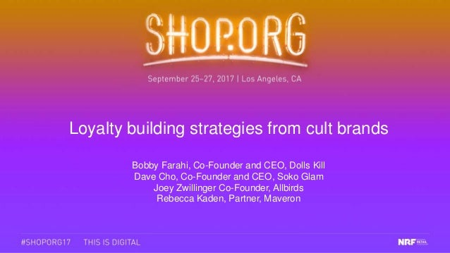 Loyalty building strategies from cult brands Bobby Farahi, Co-Founder and CEO, Dolls Kill Dave Cho, Co-Founder and CEO, So...