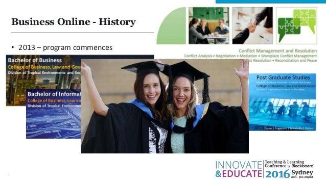 Business Online - History • 2013 – program commences • 2016 4