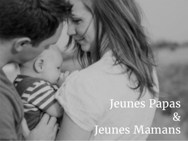 Jeunes Papas & Jeunes Mamans