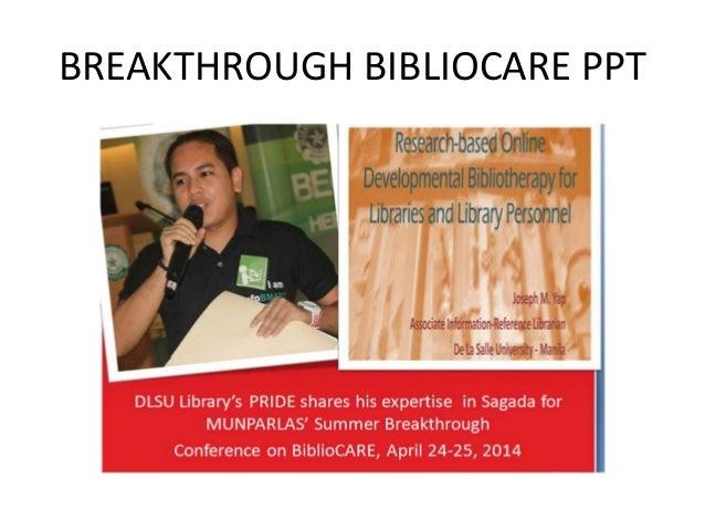 BREAKTHROUGH BIBLIOCARE PPT