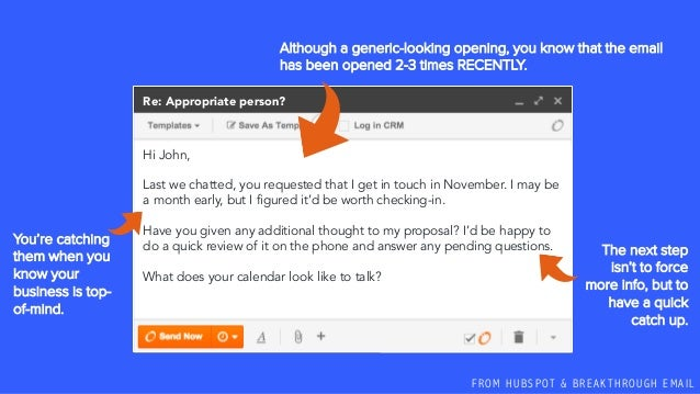 F R O M H U B S P OT & B R E A K T H R O U G H E M A I L Hi John, Last we chatted, you requested that I get in touch in No...