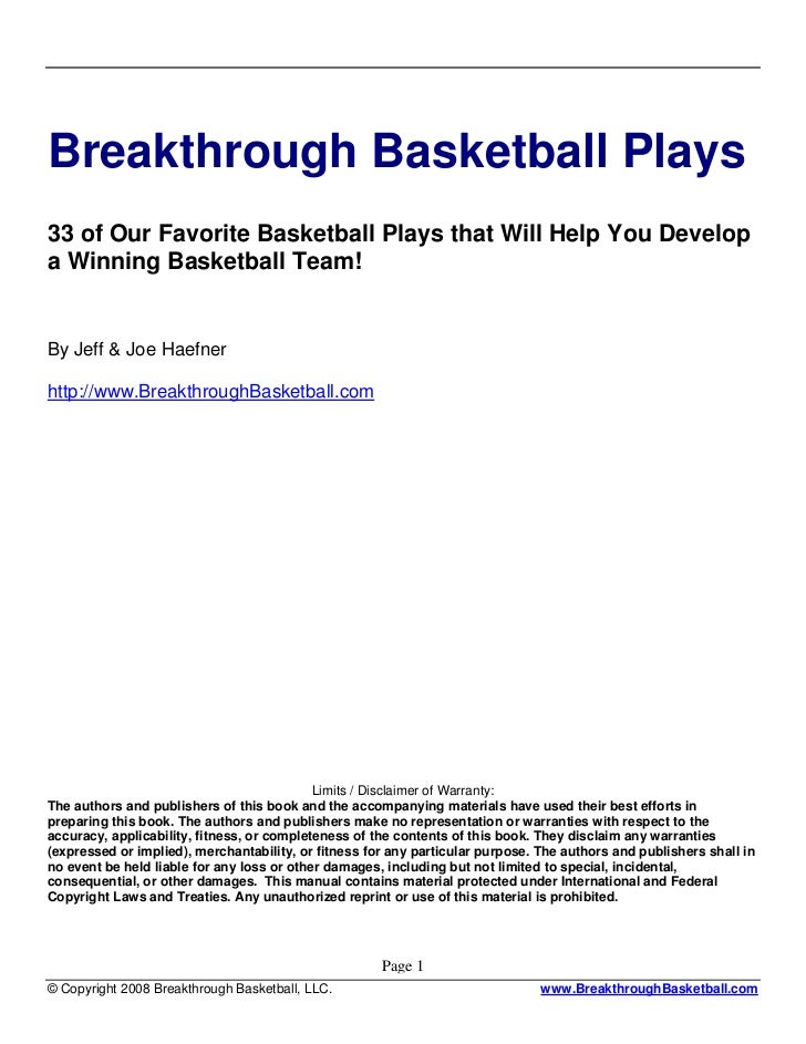 Breakthrough Basketball Plays33 of Our Favorite Basketball Plays that Will Help You Developa Winning Basketball Team!By Je...