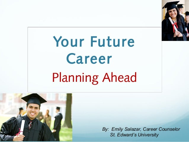 Planning Ahead for Career Success