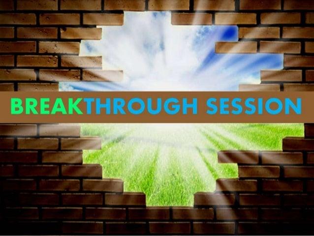 Breakthrough session