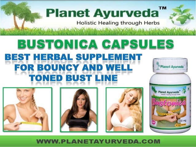  The Ayurvedic formulation Bustonica is a 100% pure product taken from the best quality herbs.  The herbal product uses ...