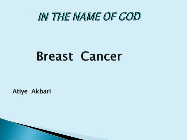    Breast cancer (malignant    breast neoplasm) is cancer    originating from breast    tissue, most commonly    from the...