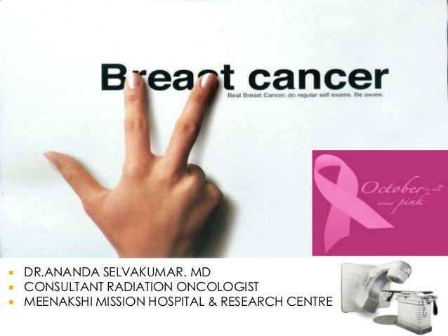   DR.ANANDA SELVAKUMAR. MD   CONSULTANT RADIATION ONCOLOGIST   MEENAKSHI MISSION HOSPITAL & RESEARCH CENTRE