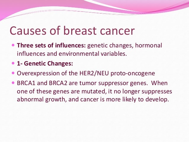 What is the causes of breast cancer