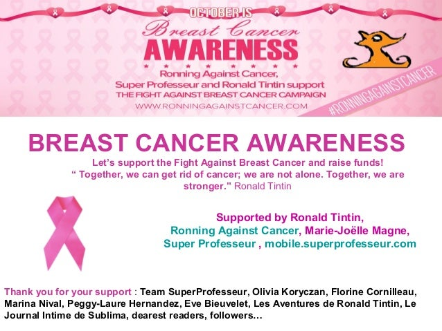 "BREAST CANCER AWARENESS Let's support the Fight Against Breast Cancer and raise funds! "" Together, we can get rid of cance..."