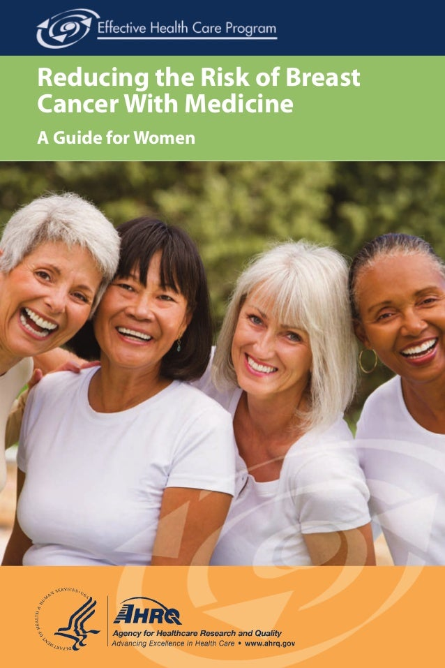 Reducing the Risk of Breast Cancer With Medicine A Guide for Women