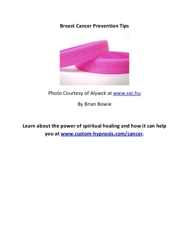 Breast Cancer Prevention Tips           Photo Courtesy of Alywck at www.sxc.hu                       By Brian BowieLearn a...