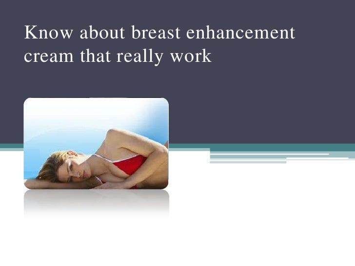 Know about breast enhancement cream that really work<br />