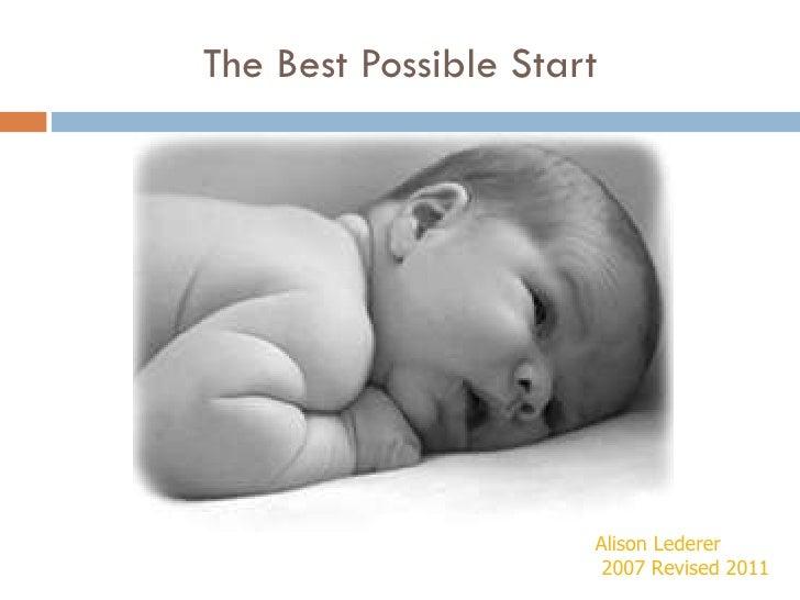 The Best Possible Start Alison Lederer 2007 Revised 2011
