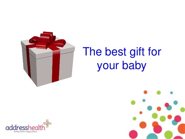 The best gift for your baby