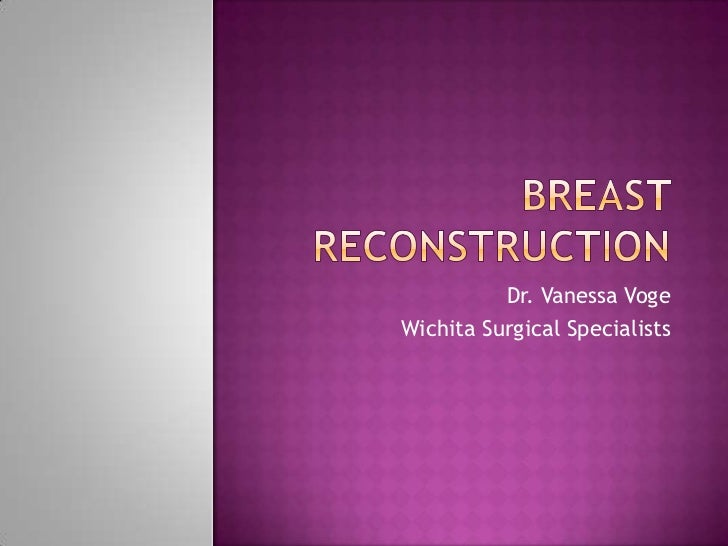 Dr. Vanessa VogeWichita Surgical Specialists