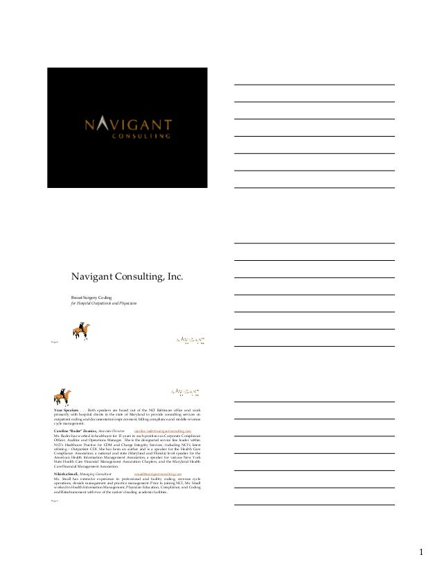 1 Page 1 Page 2 Navigant Consulting, Inc. Breast Surgery Coding for Hospital Outpatients and Physicians Page 3 Your Speake...