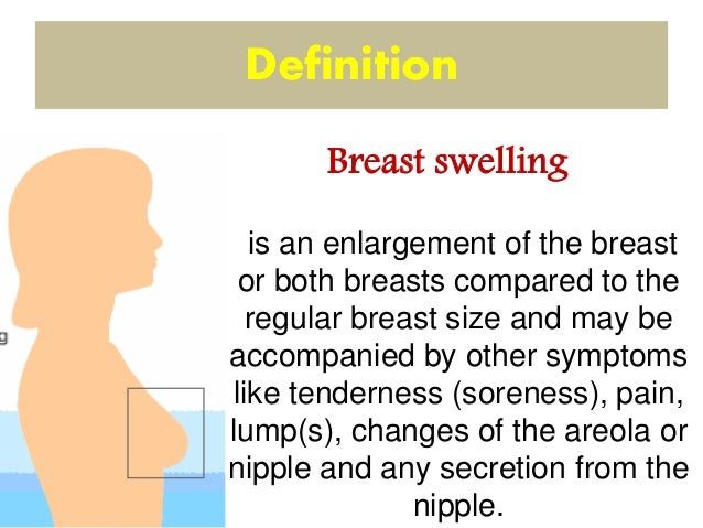 Breast soreness and swelling