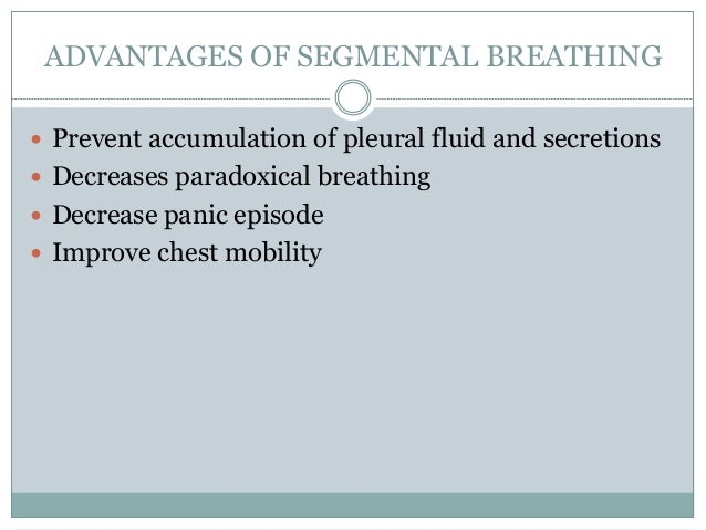  Apply light manual resistance to the lower ribs to increase sensory awareness as the patient breathes in deeply and the ...