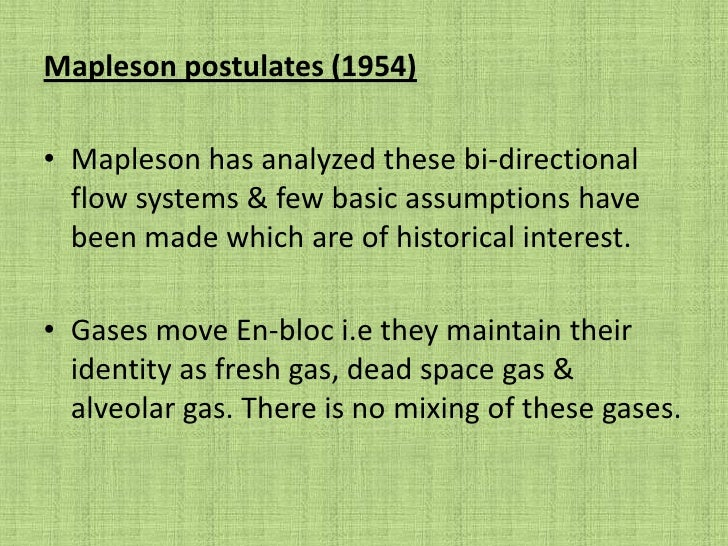 MAPLESON BREATHING SYSTEM<br />In 1954 – on advice of William Mushin, Mapleson reported on functional analysis of Breathin...