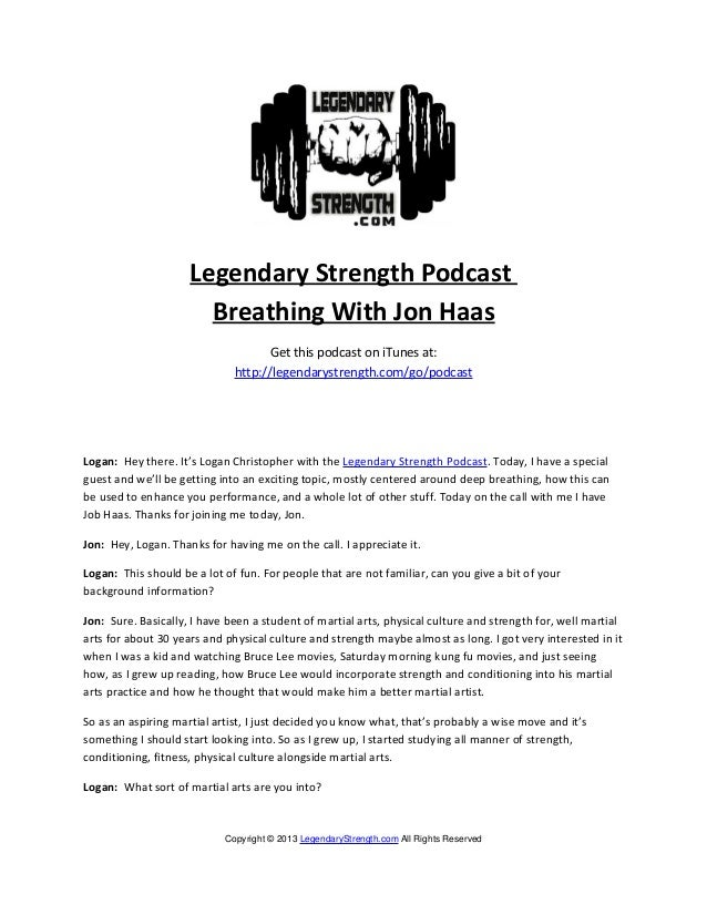 Legendary Strength Podcast                       Breathing With Jon Haas                                    Get this podca...