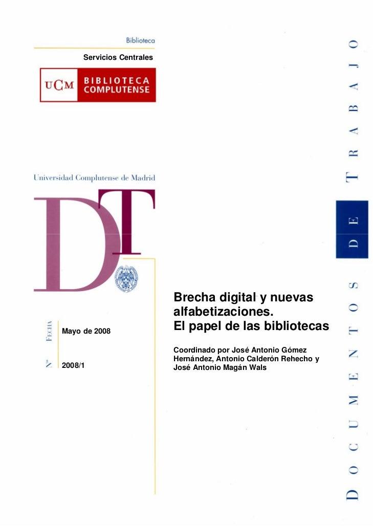 Servicios Centrales                           Brecha digital y nuevas                           alfabetizaciones.Mayo de 2...