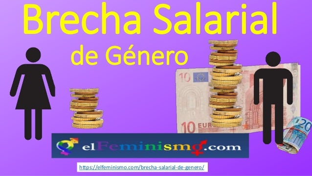Brecha Salarial de G�nero https://elfeminismo.com/brecha-salarial-de-genero/