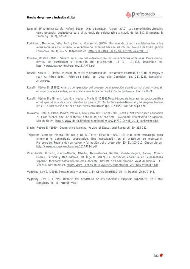 Brecha de género e inclusión digital  Rebollo, Mª Ángeles; García, Rafael; Buzón, Olga y Barragán, Raquel (2012). Las comu...